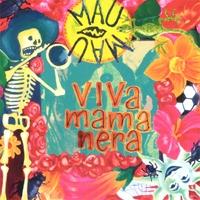 mau_mau_Viva-Mamanera.jpg