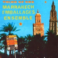 Think-Of-One-&-The-Marrakesh-Emballages-Ensemble-I.jpg