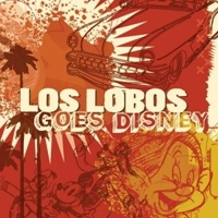 Los-Lobos-Goes-Disney.jpg